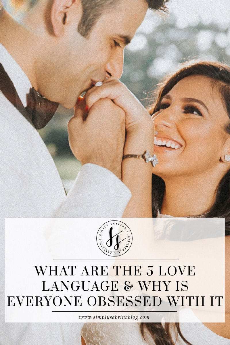What Are The 5 Love Languages & Why Is Everyone Obsessed With It?