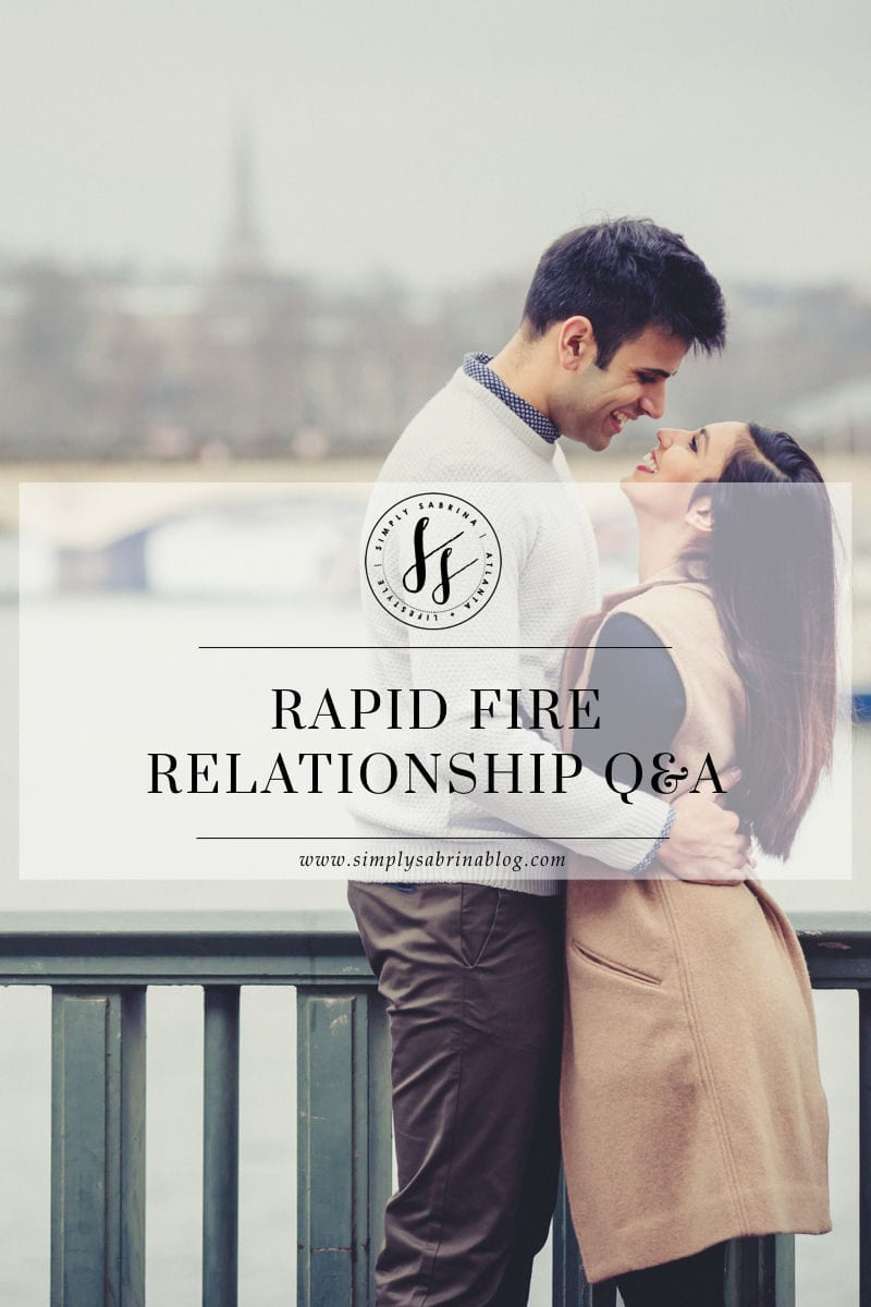 Rapid Fire Relationship Q&A