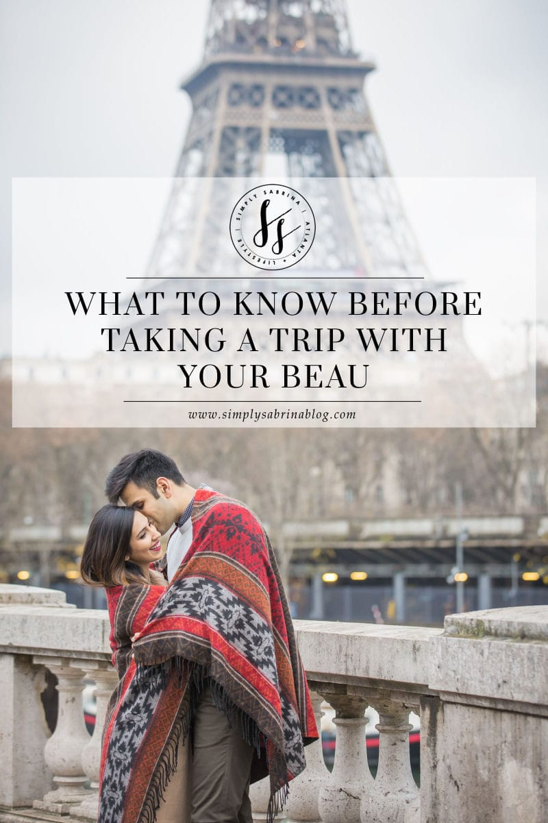 What To Know Before Traveling With Your Beau