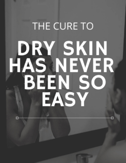 Cure to Dry Skin