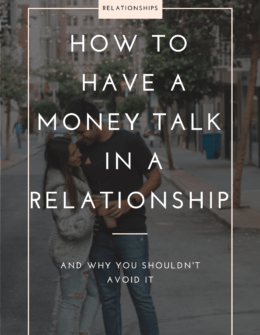 Why You Shouldn't Avoid Talking About Money In a Realtionship