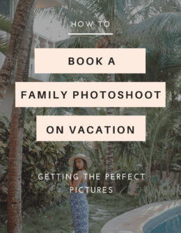 Booking A Family Photoshoot on Vacation