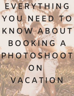 What to know about booking a vacation photoshoot