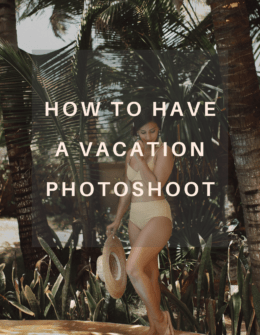 How To Have A Vacation Photoshoot