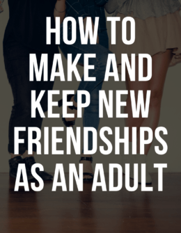 How To Make Finding Adult Friends Easier