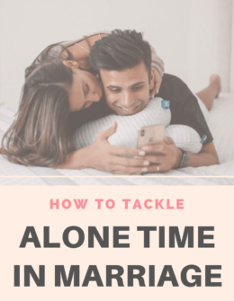 Alone Time After Marriage