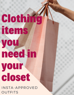 What Clothes to Add to Your Closet