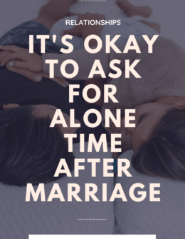 How To Ask For Me Time In Your Marriage