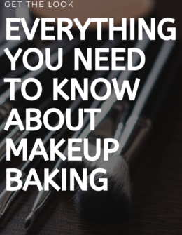 What to Know about Make up Baking