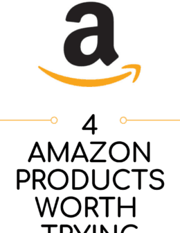 4 Amazon Products to Try