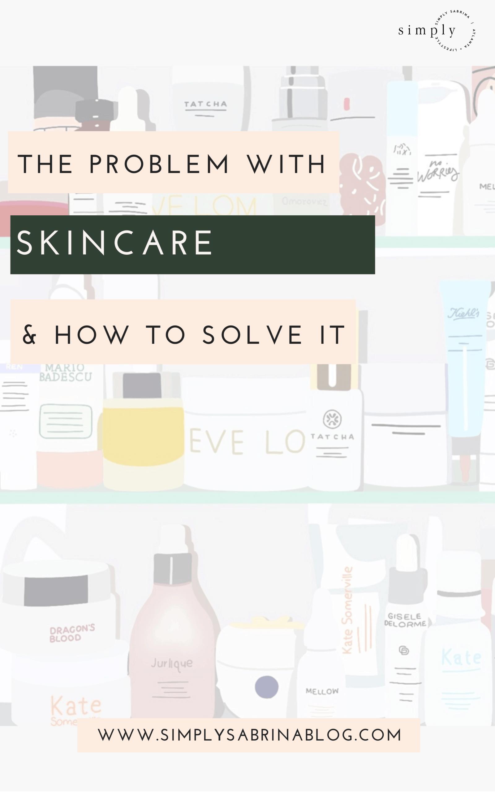 skincare, skincare problems, skincare issues