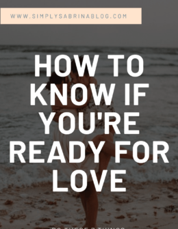 How To Know If You're Ready For Love