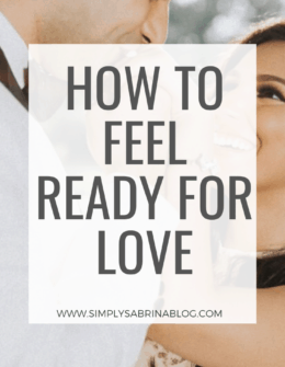 How to feel ready for love